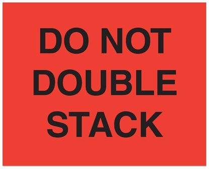 Picture of Do Not Double Stack - Printed Labels